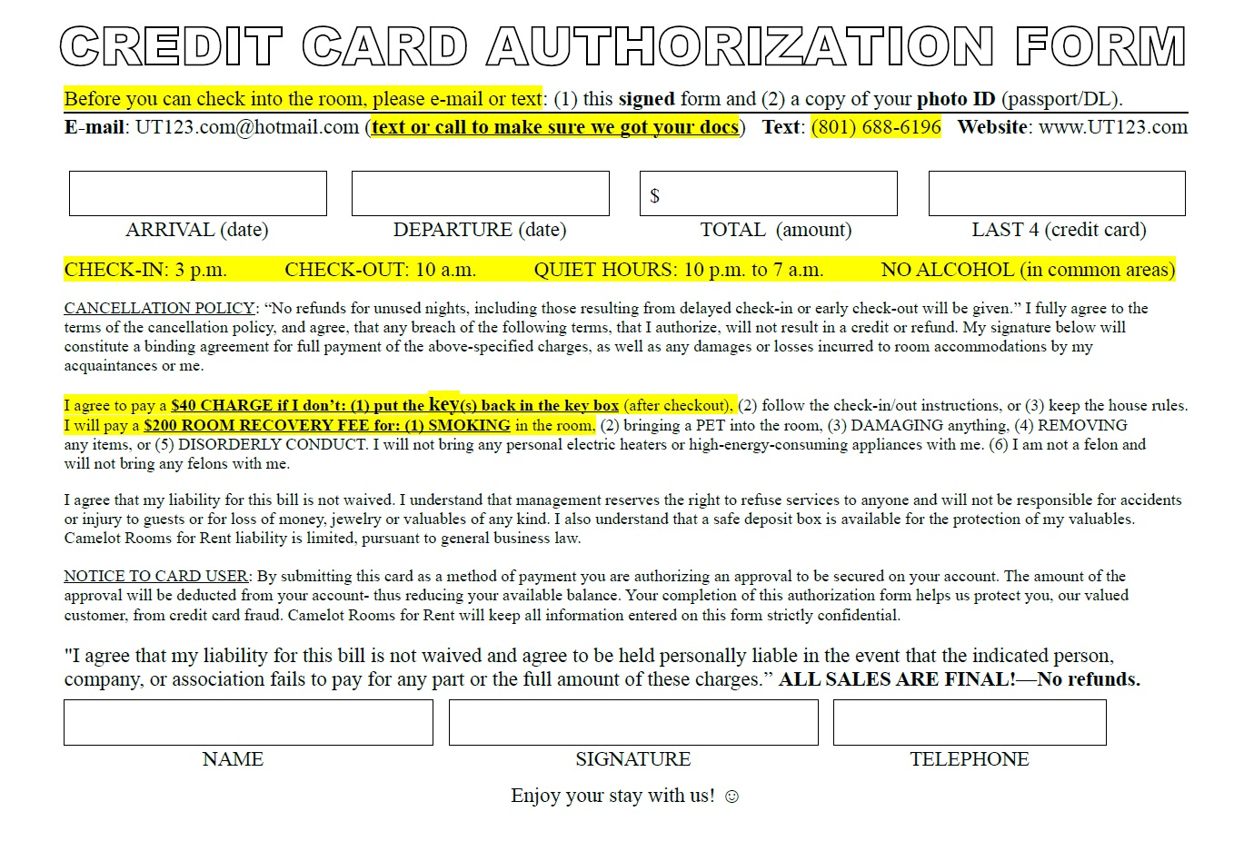 faq for camelot rooms for rent roommate rental roommate completely fill it out sign and date it 2 fax us a copy of the authorization to charge credit card so we can charge your card